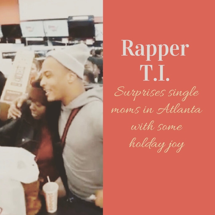 Rapper T.I. – Surprises Single Moms In Atlanta With Some Holiday Joy