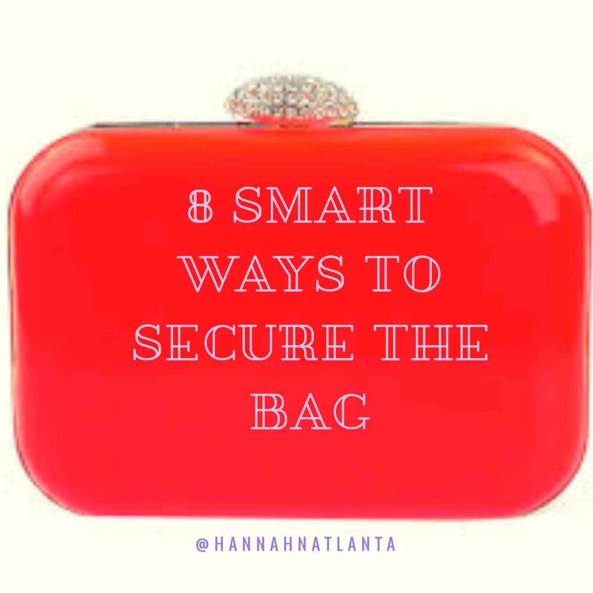 8 Smart Ways To Secure TheBag
